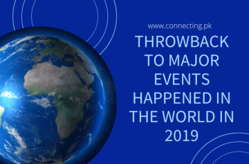 Throwback To Major Events Happened In The World In 2019