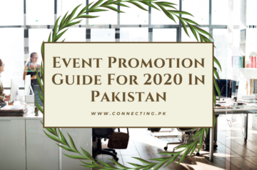 Event Promotion Guide For 2020 In Pakistan