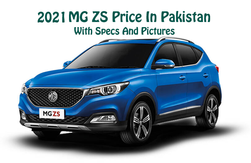 2021-MG-ZS-Price-In-Pakistan-With-Specs-And-Pictures-3