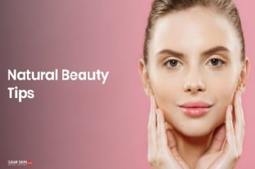 Best Beauty Tips For Skin Care At Home